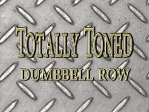 Totally Toned, Dumbbell Row