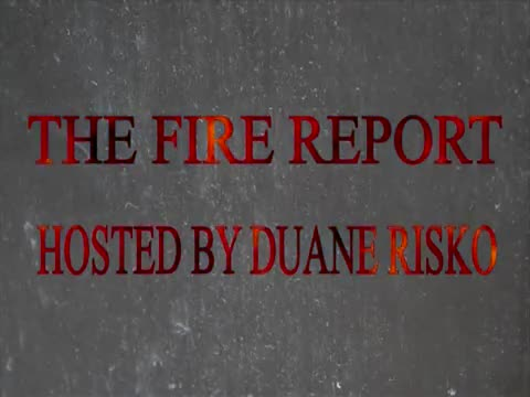 The Fire Report #49