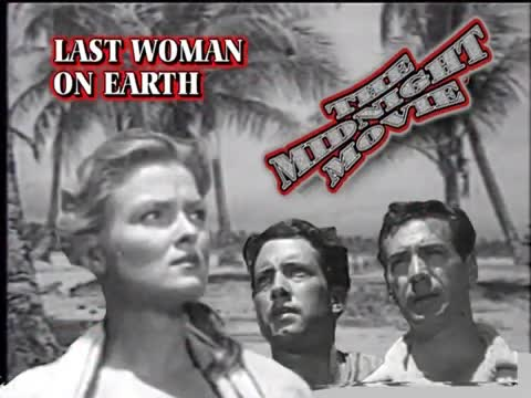 The Midnight Movie: The Last Woman on Earth