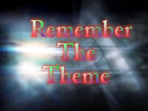 Remember the Theme